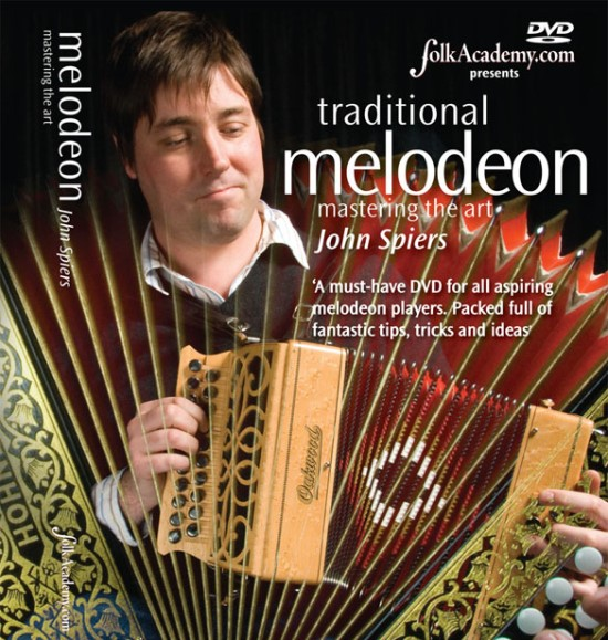 Melodeon - Mastering the Art with John Spiers - Tuition DVD