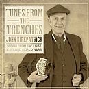 John Kirkpatrick's new CD 'Tunes from the Trenches',