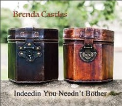 'Indeedin You Needn't Bother' from concertina player Brenda Castles