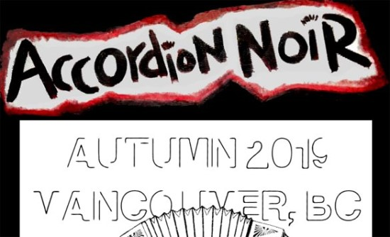 12th annual Accordion Noir Festival - Vancouver/Canada