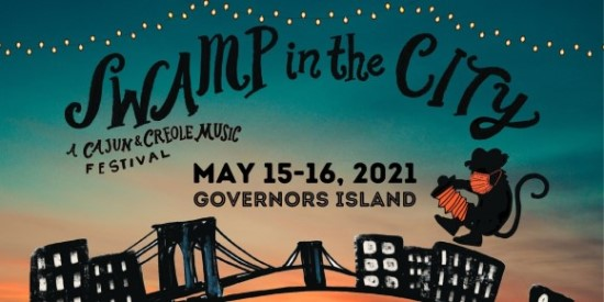 Swamp in the City: A Cajun & Creole Music Festival May 15-16 in NYC